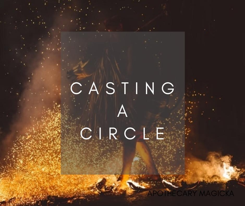 Casting A Circle